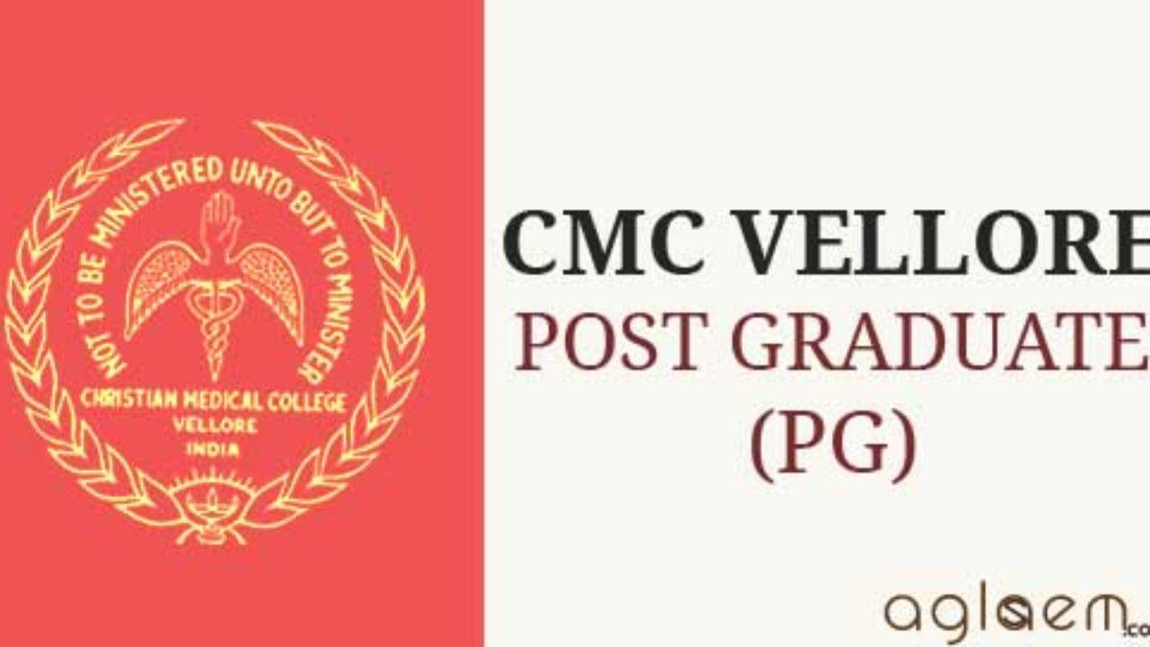 Christian Medical College (CMC) Vellore PG Admission 2019 | AglaSem