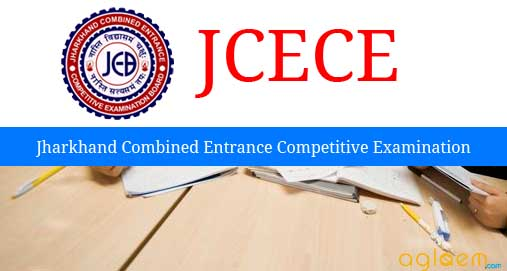 JCECE 2016 – Jharkhand Combined Entrance Competitive Examination