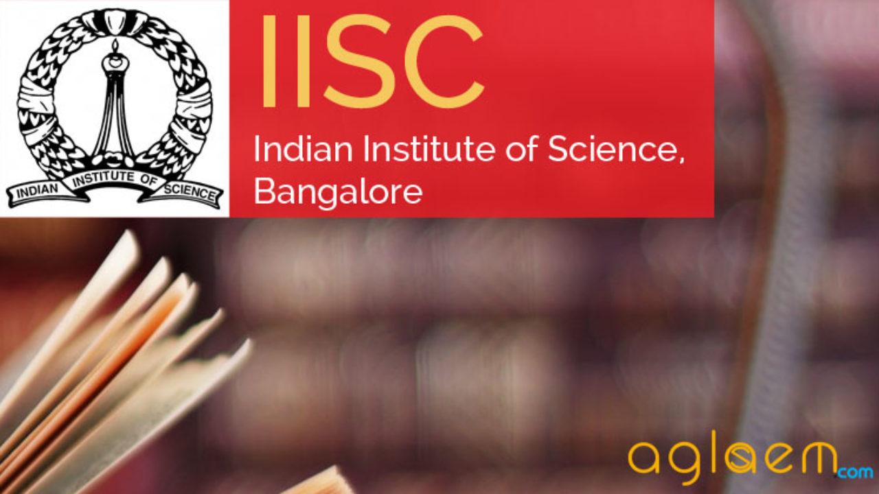 IISc Admission 2019 for UG (Bachelor of Science) | AglaSem Admission