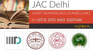 JAC Delhi 2016 - Joint Counselling for DTU, IGDTUW, IIITD, NSIT