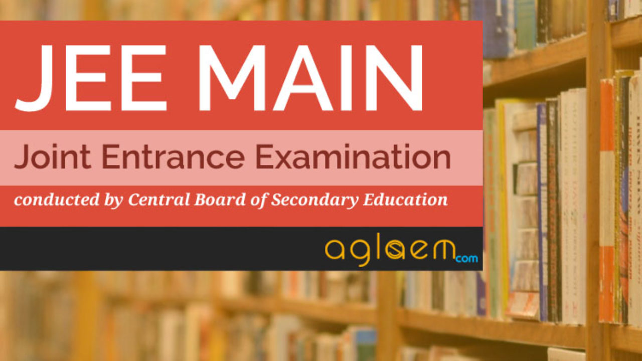 IIT JEE Main 2018 Exam Pattern for Paper 1, Paper 2 - Check Here