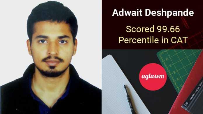 Adwait Deshpande CAT Topper Interview Aglasem