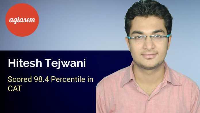 Hitesh Tejwani CAT Topper Interview Aglasem