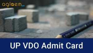 UP Gram Vikas Adhikari VDO Admit Card 2016 – Download Here