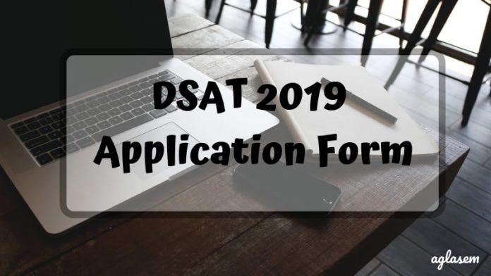 DSAT 2019 Application Form Aglasem