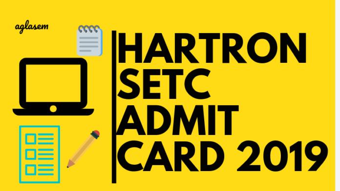 Hartron Setc Admit Card 2019