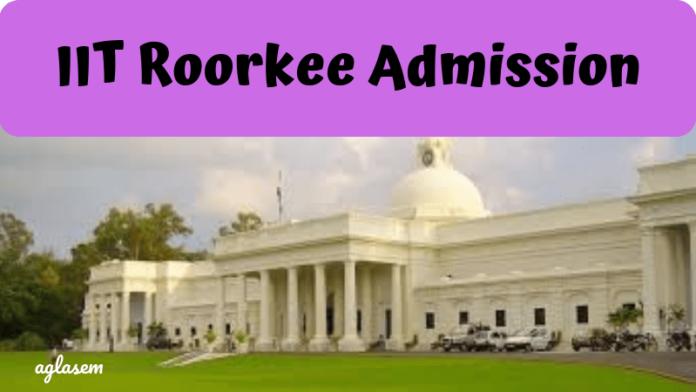 IIT Roorkee Admission