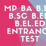 MP BA B.Ed/B.Sc B.Ed/B.El.Ed 2018 Entrance Test