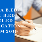 MP BA B.Ed/B.Sc B.Ed/B.El.Ed 2019 Application Form