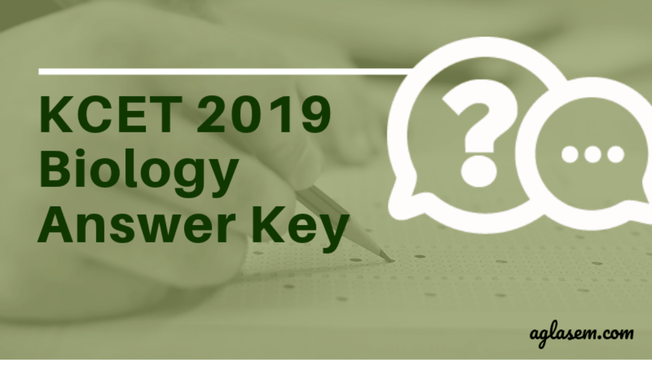 KCET 2019 Biology Answer Key (Released) - Get Here for All Sets