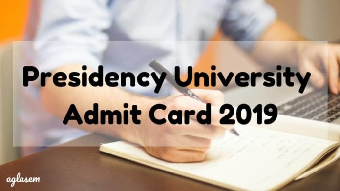Presidency University Admit Card 2019 Aglasem