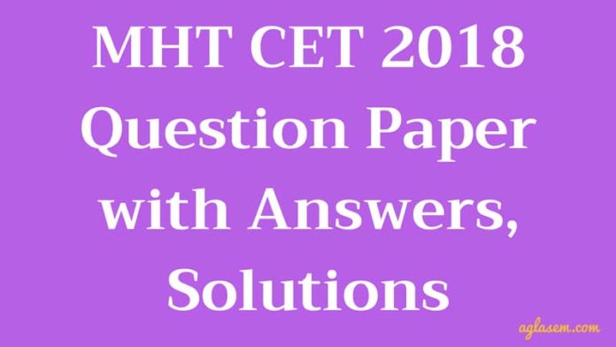 mht cet 2018 question paper with answers solutions aglasem admission