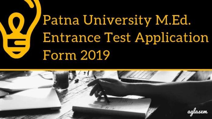Patna University M.Ed. Entrance Test Application Form 2019 Aglasem