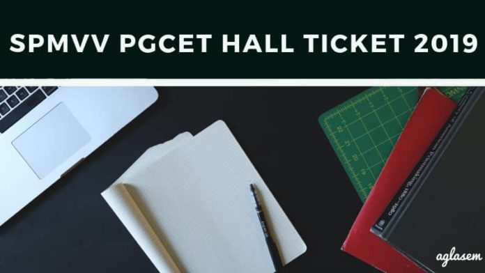 SPMVV PGCET Hall Ticket 2019 Aglasem