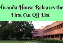 Miranda House Discloses the First Cut Off List