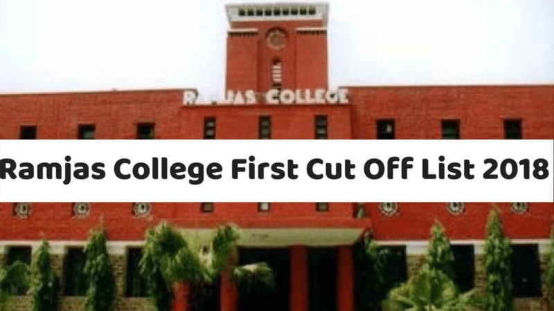ramjas college cut off 2018 available check here for