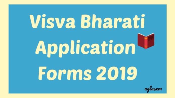 Visva Bharati Application Forms 2019 aglasem