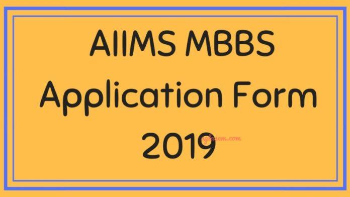 AIIMS MBBS Application Form 2019