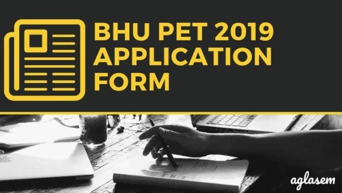 BHU PET 2019 Application Form