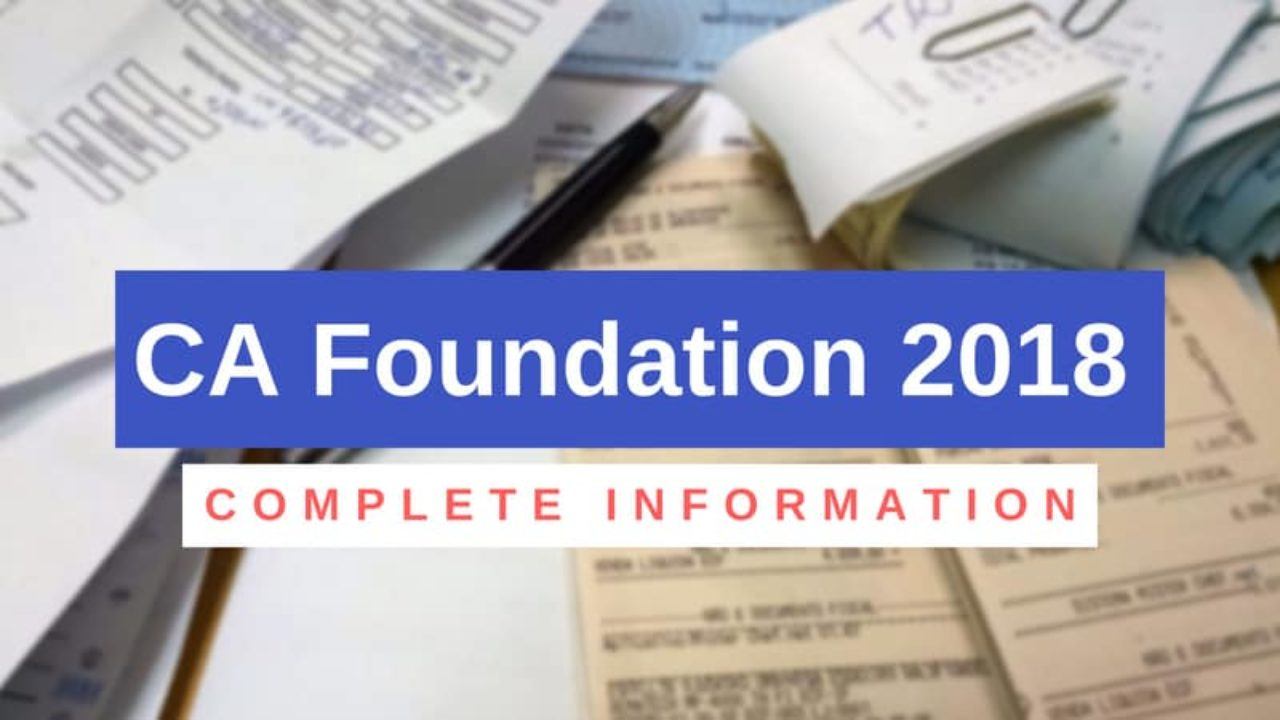 CA Foundation 2018 (November) - Result (Out), Cut Off, Question