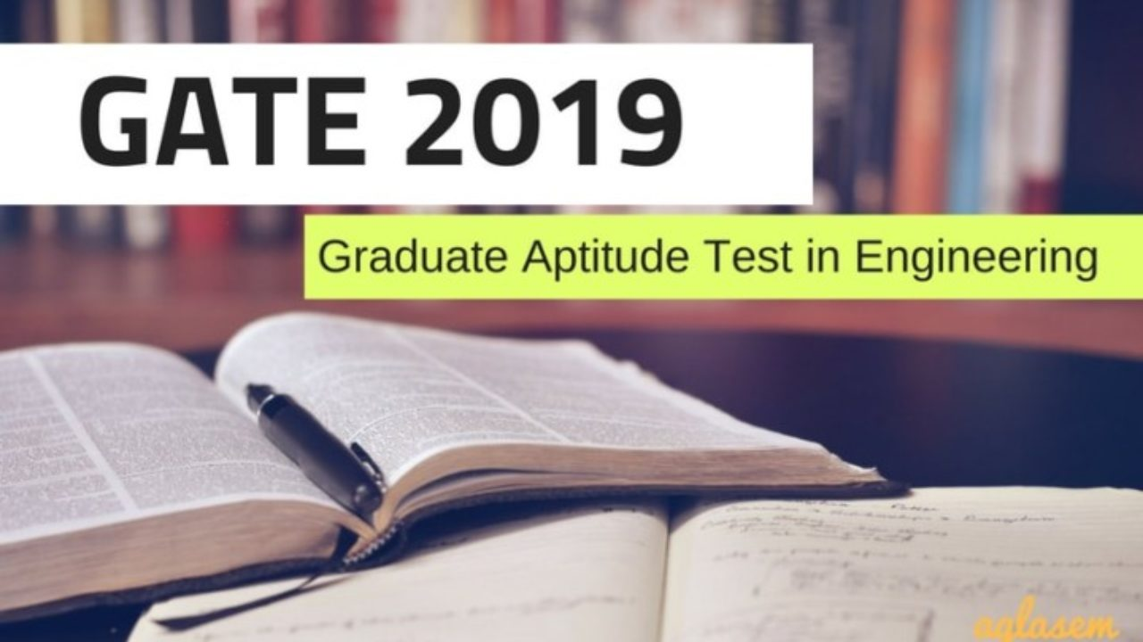 GATE 2019 - Scorecard (Released), Cut Off, GOAPS | AglaSem Admission