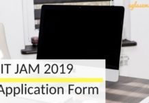 IIT JAM 2019 Application Form