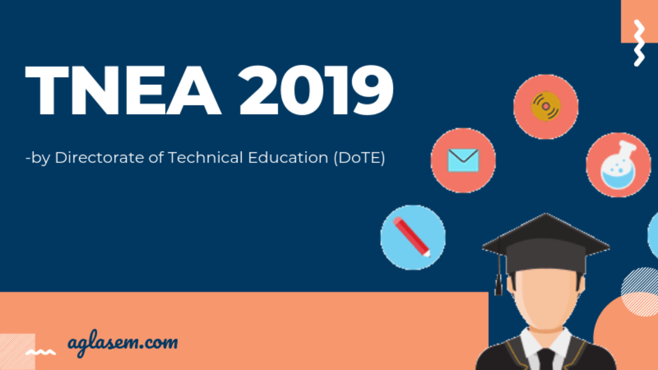 TNEA 2019 - Seat Allotment, Online Counselling, Tamil Nadu UG