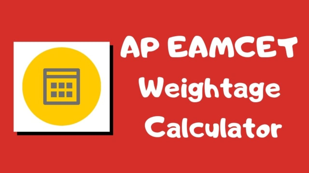 AP EAMCET Weightage Calculator - Calculation of Exam Weightage