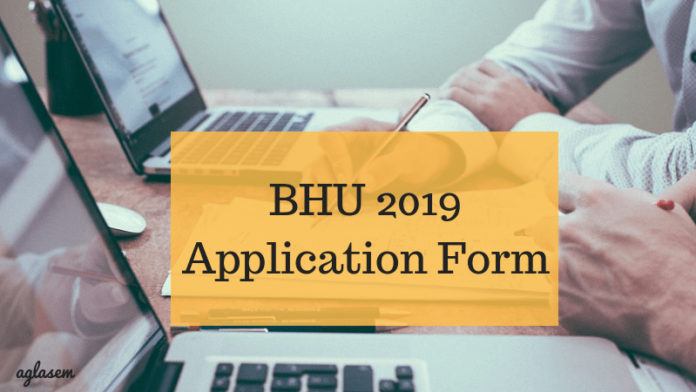 BHU 2019 Online Application Form