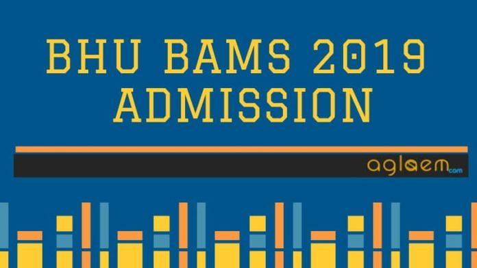 BHU BAMS 2019 Admission Aglasem