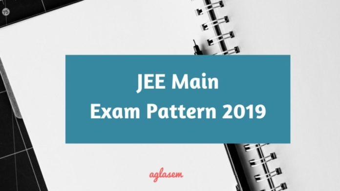 JEE Main Exam Pattern 2019