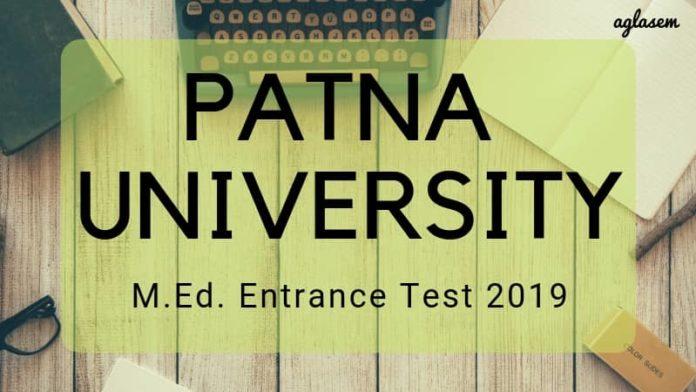 PATNA UNIVERSITY M.Ed. Entrance Test 2019 Aglasem