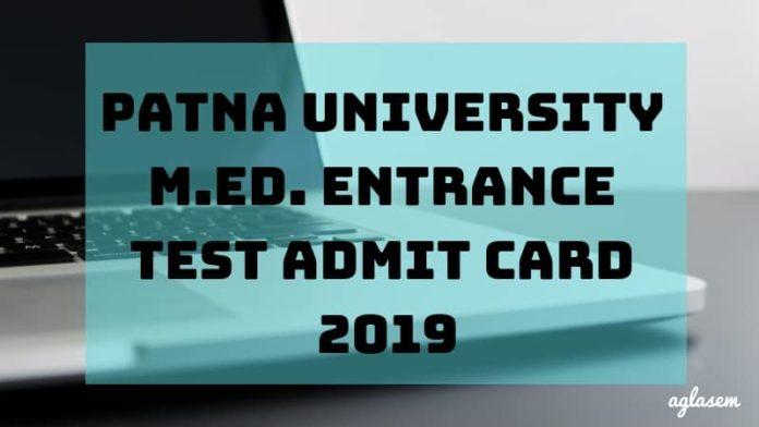 Patna University M.Ed. Entrance Test Admit Card 2019 Aglasem