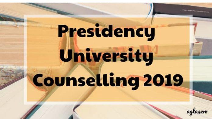 Presidency University Counselling 2019 Aglasem