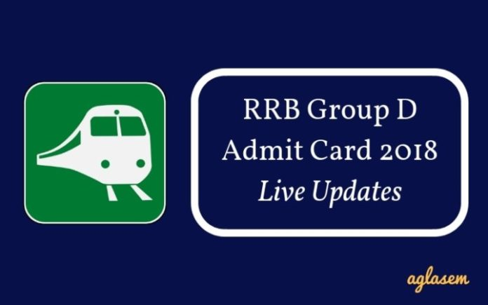RRB Group D Admit Card Live Updates