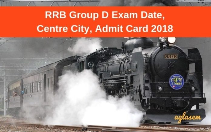 RRB Group D Exam Date Centre City Admit Card 2018