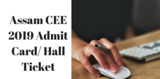 Assam CEE 2019 Admit Card Hall Ticket
