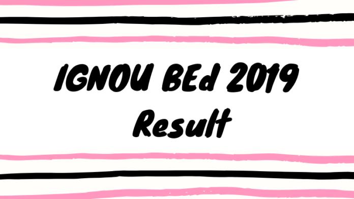 IGNOU BEd 2019 Result