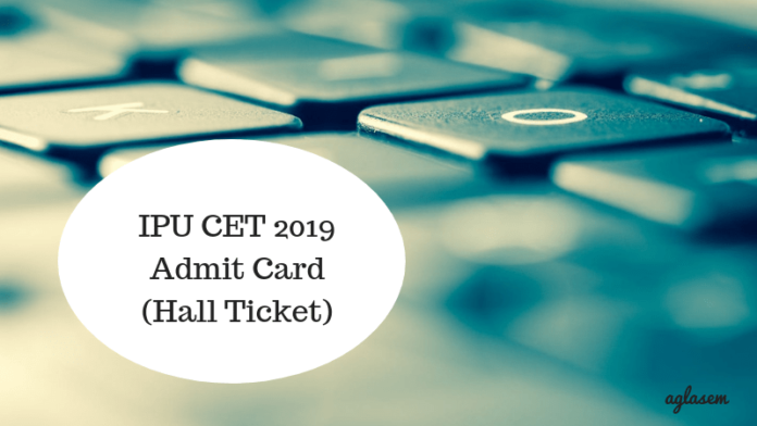 IPU CET 2019 Hall Ticket