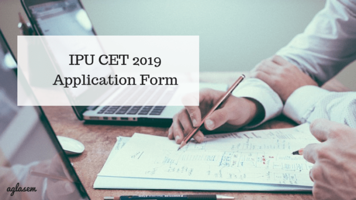 IPU CET 2019 Application Form