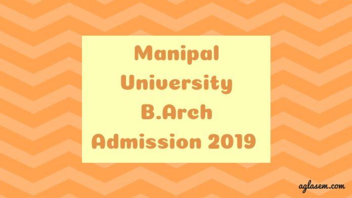 Manipal University B.Arch Admission 2019