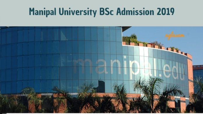 Manipal University BSc Admission 2019