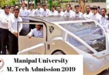 Manipal University M. Tech Admission 2019