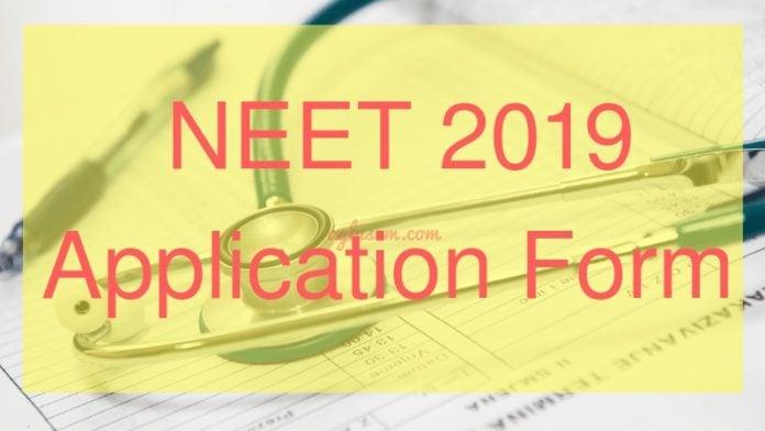 NEET 2019 Application Form