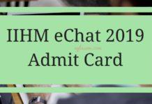 IIHM eChat 2019 Admit Card