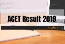 ACET Result 2019 Aglasem