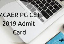 MCAER PG CET 2019 Admit Card Aglasem
