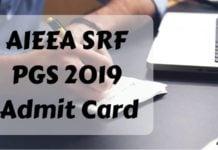 AIEEA SRF PGS 2019 Admit Card Aglasem