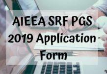 AIEEA SRF PGS 2019 Application Form Aglasem