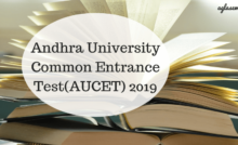 aucet 2019 important dates eligibility criteria application form exam pattern courses offered aucet 2019 andhra university